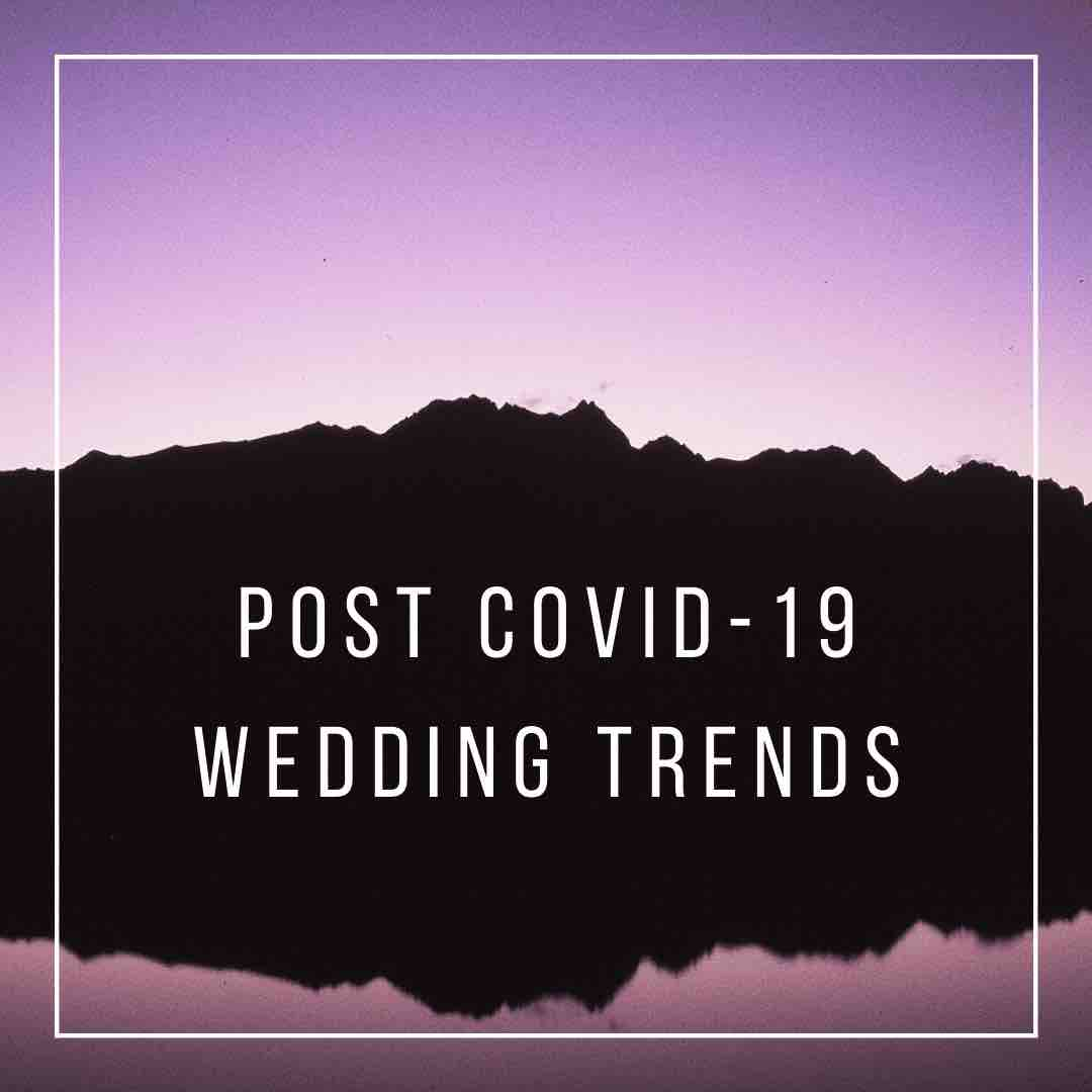 blog post featured image post-covid wedding trends graphic post covid wedding trends